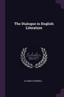 The Dialogue in English Literature