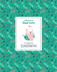 Charles Darwin (Little Guides To Great Lives) /Anglais