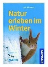 Kosmos: Natur erleben im Winter