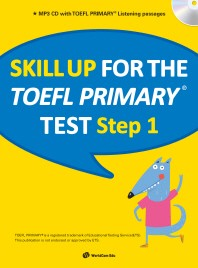 Skill Up for the TOEFL Primary test Step. 1