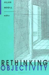 Rethinking Objectivity