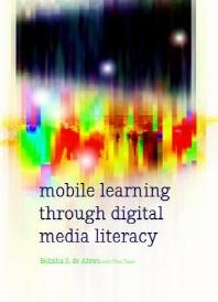 Mobile Learning Through Digital Media Literacy