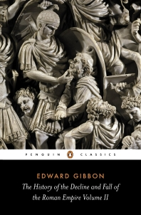The History of the Decline and Fall of the Roman Empire: Volume 2 (Revised) ( Penguin Classics )