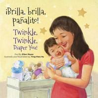 Brilla, Brilla, Panalito! / Twinkle, Twinkle, Diaper You!