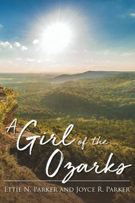 A Girl Of The Ozarks