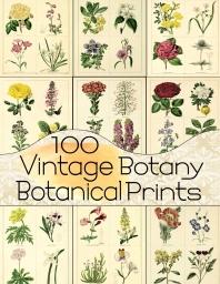 100 Vintage Botany Botanical Prints