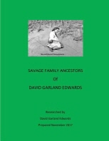 Savage Family Ancestors of David Garland Edwards