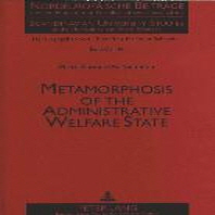 Metamorphosis of the Administrative Welfare State
