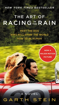 The Art of Racing in the Rain [Movie Tie-In Edition]