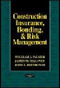 Construction Insurance, Bonding, & Risk Management