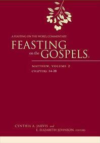 Feasting on the Gospels--Matthew, Volume 2