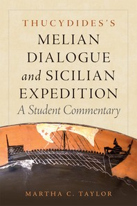 Thucydides's Melian Dialogue and Sicilian Expedition, Volume 57
