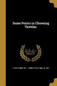 Some Points in Choosing Textiles