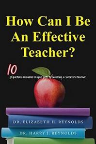 How Can I Be An Effective Teacher?