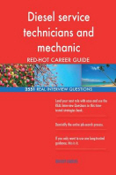 Diesel service technicians and mechanic RED-HOT Career; 2551 REAL Interview Ques