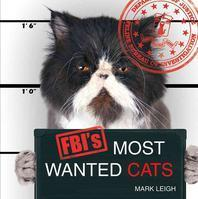 Fbi's Most Wanted Cats
