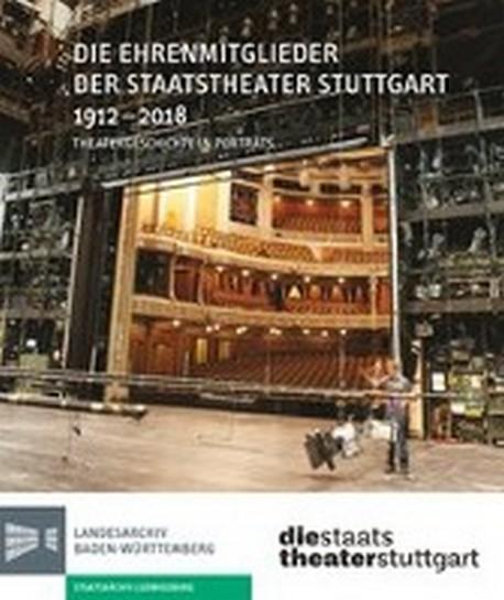 Die Ehrenmitglieder Der Staatstheater Stuttgart 1912-2018
