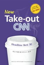 TAKE OUT CNN. 1: HEADLINE BEST 30