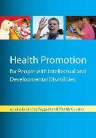 Health Promotion for People with Intellectual and Developmental Disabilities