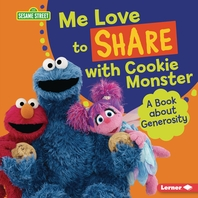 Me Love to Share with Cookie Monster
