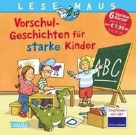 LESEMAUS Sonderbaende: Vorschul-Geschichten fuer starke Kinder