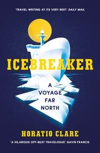 Icebreaker  A Voyage Far North