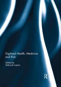 Digitised Health, Medicine and Risk