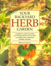 Your Backyard Herb Garden