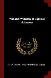 Wit and Wisdom of Samuel Johnson