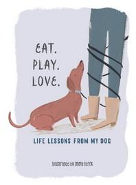 Eat. Play. Love.
