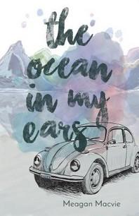 The Ocean in My Ears