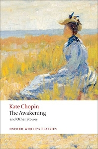 Awakening and Other Stories (Oxford World Classics)(New Jacket)