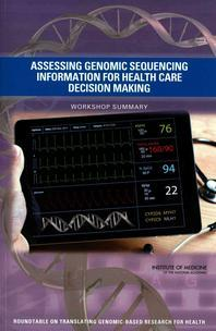 Assessing Genomic Sequencing Information for Health Care Decision Making