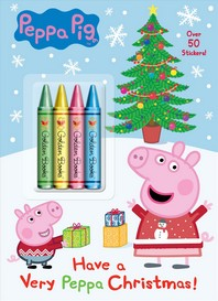 Have a Very Peppa Christmas! (Peppa Pig)