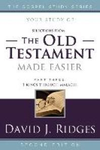 The Old Testament Made Easier, Part Three