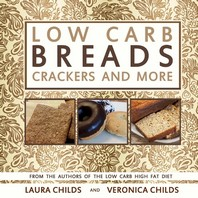 Low Carb Breads, Crackers and More