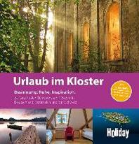 Holiday Reisebuch Urlaub im Kloster