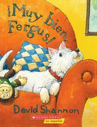 Muy Bien, Fergus! = Good Boy, Fergus!