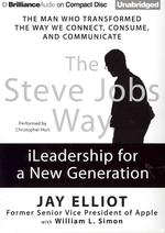 The Steve Jobs Way [Compact Disc]
