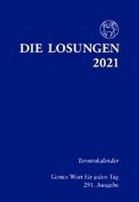 Die Losungen fuer Deutschland 2021 - Terminkalender