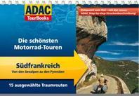 ADAC TourBooks Suedfrankreich: Von den Seealpen zu den Pyrenaeen