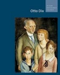 Otto Dix in Der Dresdener Galerie
