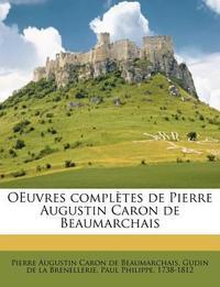 Oeuvres Completes de Pierre Augustin Caron de Beaumarchais
