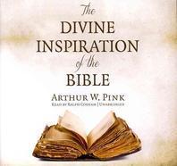The Divine Inspiration of the Bible Lib/E