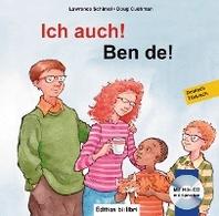 Ich auch! Kinderbuch Deutsch-Tuerkisch mit mehrsprachiger Audio-CD