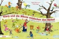Klara und die Maeuse entdecken den Herbst
