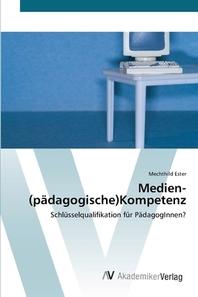 Medien-(p?dagogische)Kompetenz