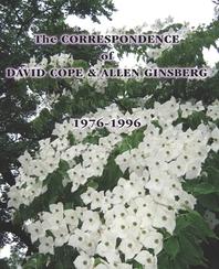 The CORRESPONDENCE of DAVID COPE & ALLEN GINSBERG 1976 - 1996