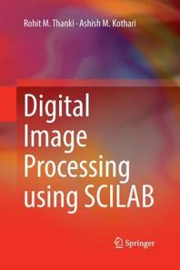 Digital Image Processing Using Scilab