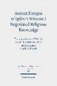 Aushandlungen Religiosen Wissens - Negotiated Religious Knowledge